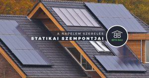 A napelem szerelés statikai szempontjai